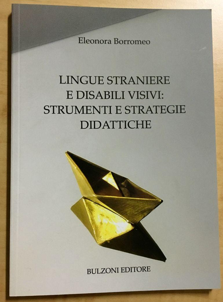 Lingue straniere e disabili visivi: strumenti e strategie didattiche
